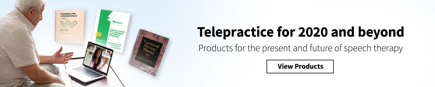 Telepractice for 2020 and Beyond
