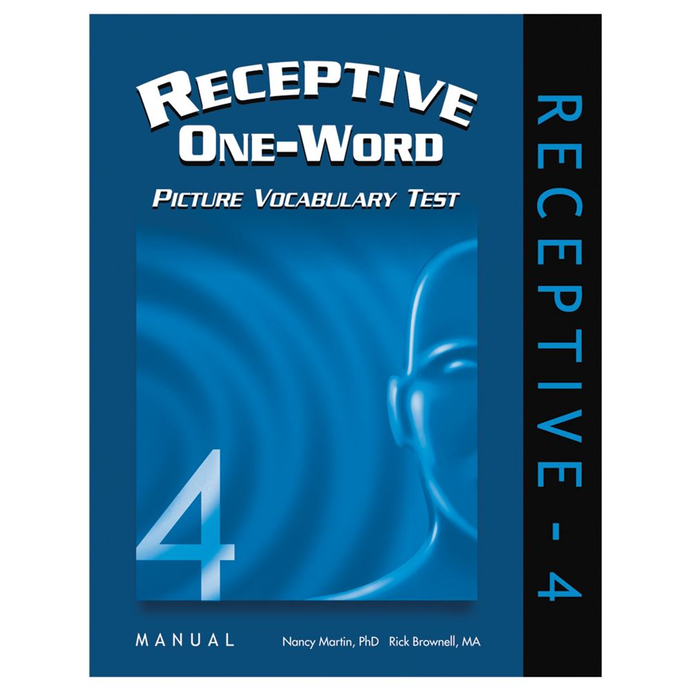 Receptive One-Word Picture Vocabulary Test, 4th ed.