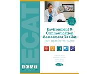 Environment & Communication Assessment Toolkit for Dementia Care