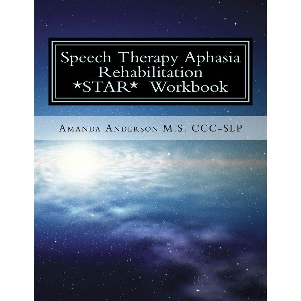 Workbooks speech therapy workbooks : Speech Therapy Aphasia Rehabilitation Workbook (STAR)