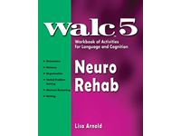 WALC 5 Neurological Rehab