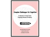 Complex Challenges for Cognition