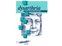 Dysarthria: A Guide for the Patient and Family