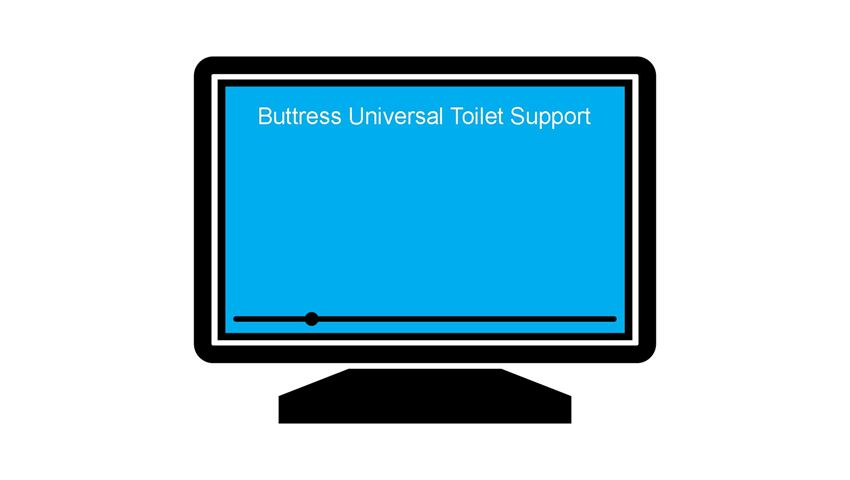 Buttress Universal Toilet Support