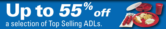 Save up to 55% on ADL equipment.